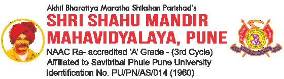 SHRI SHAHU MANDIR MAHAVIDYALAYA, PUNE-09
